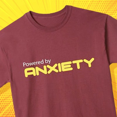 Powered By Anxiety Shirts