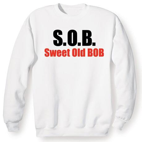S.O.B. Sweet Old Bob Shirt