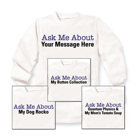 Ask Me About Personalized Shirt