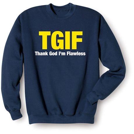 Tgif Thank God I'M Flawless T-Shirts