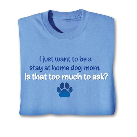 Stay At Home Cat/Dog Mom Shirts
