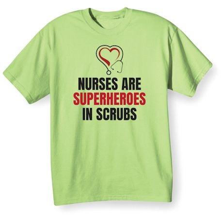 Nurses Are Superheros In Srubs Shirts