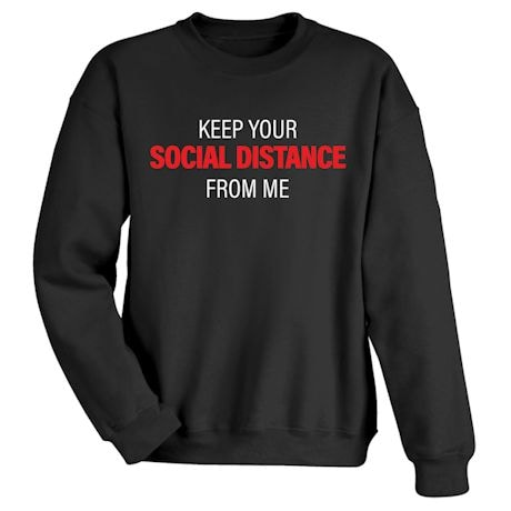 Keep Your SOCIAL DISTANCE from Me