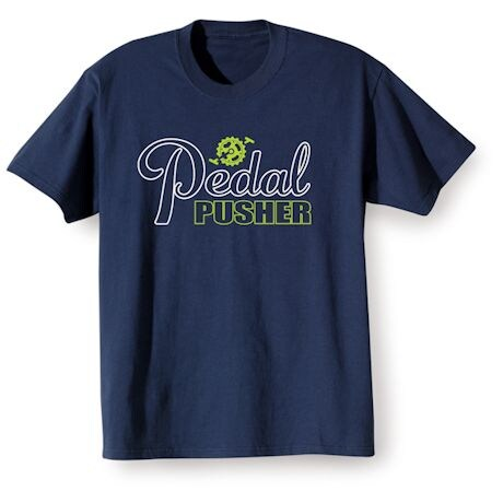 Excercise Affirmation Shirts - Pedal Pusher
