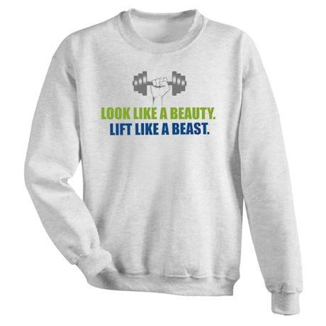 Excercise Affirmation Shirts - Look Like A Beauty. Lift Like A Beast