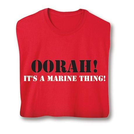 Oorah! It's A Marine Thing! Military Shirts