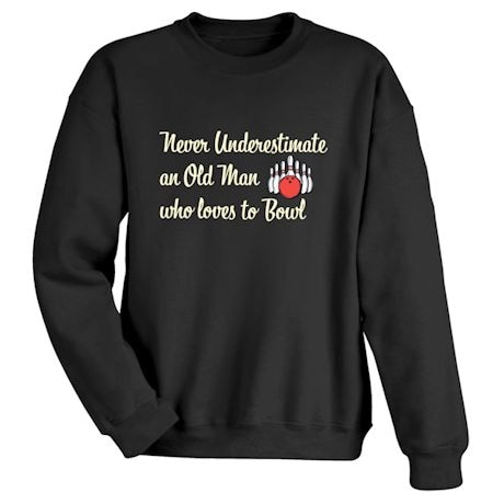 Never Underestimate An Old Man Who Loves To Bowl Shirts