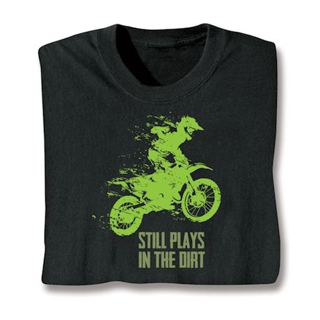 Plays In The Dirt Shirts