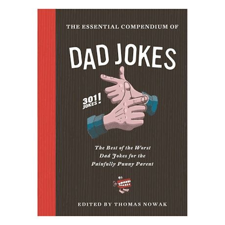 The Essential Compendium Of Dad Jokes