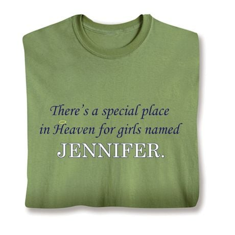 There's A Special Place In Heaven For Girl's Named Shirts