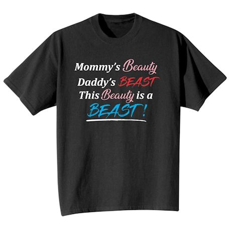 Mommy's Beauty, Daddy's Beast. This Beausty Is A Beast!