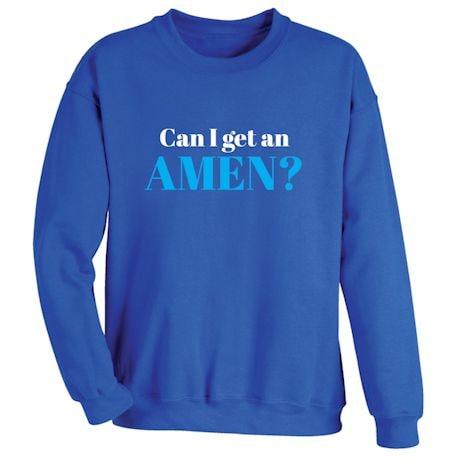 Can I Get An AMEN? Shirts