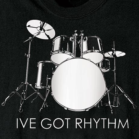 Drums Long Sleeve Shirt I've Got Rhythm