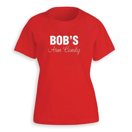 Bob's Arm Candy T Shirt for Women