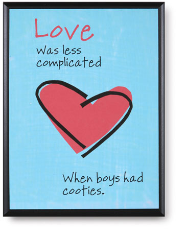 WHEN BOYS HAD COOTIES PLAQUE
