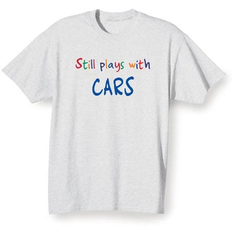 Still Plays With (Your Choice Of Word Goes Here) Shirt