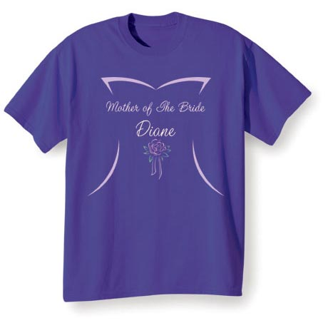 Mother Of The Bride (Mother Of The Bride's Name Goes Here) Shirt