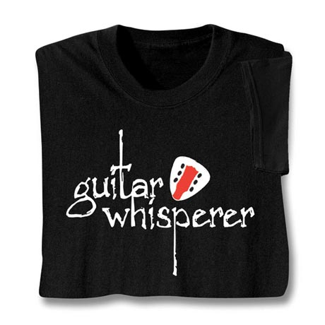 Guitar Whisperer T-Shirt