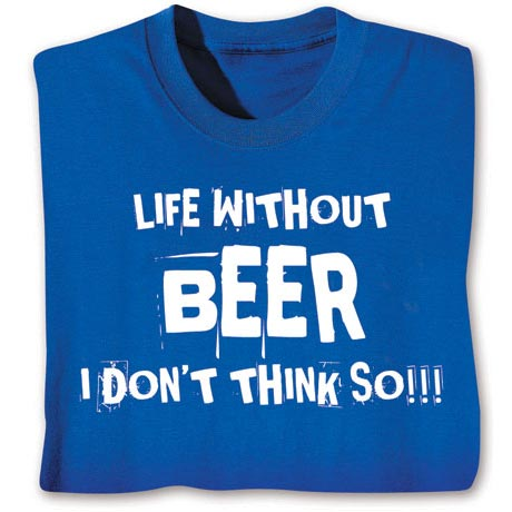 Personalized Life Without (Your Choice Of Word Here) I Don't Think So!!! Short-Sleeve Shirt