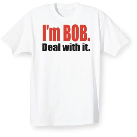 Personalized I'm [Name]. Deal With It. Shirt