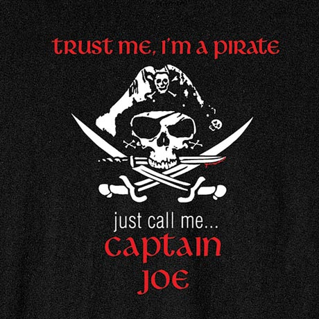 Personalized Trust Me, I'm A Pirate Just Call Me… Captain [Your Name] Shirt