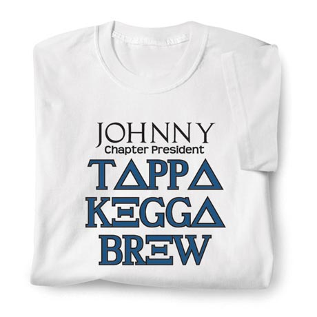 Personalized [Name] Chapter President Tappa Kegga Brew Shirt