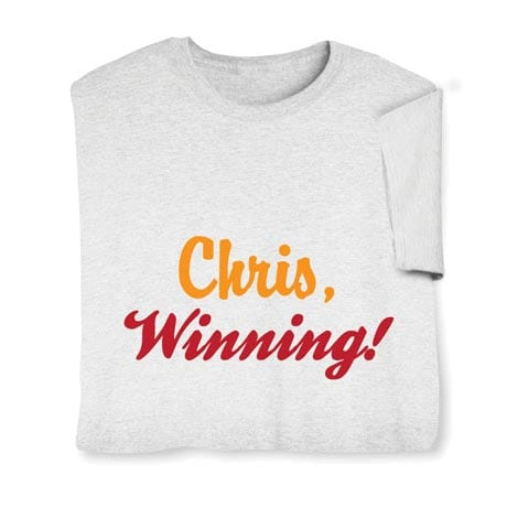 Personalized [Name] Winning! Shirt