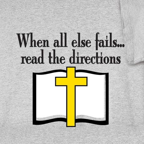 Read The Directions Religious T Shirt