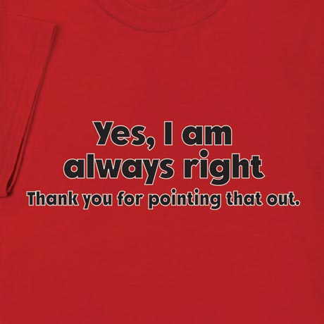 Personalized Yes I Am [Your Choice Of Words] Thank You For Pointing That Out Shirt
