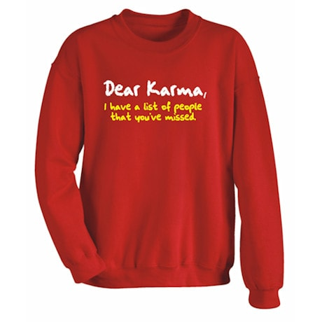 Dear Karma Shirt