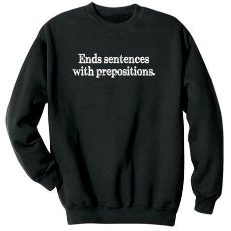 Ends Sentences With Prepositions Shirt