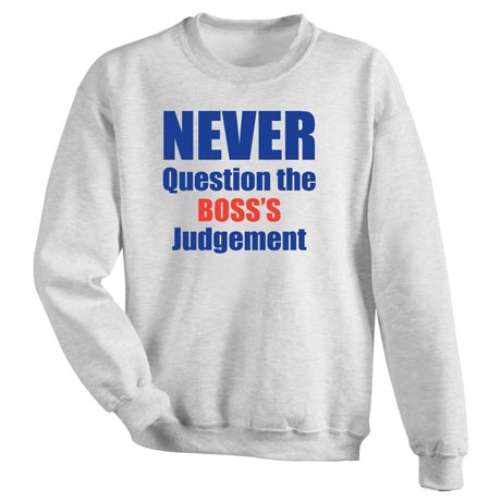 Never Question Personalized Shirt