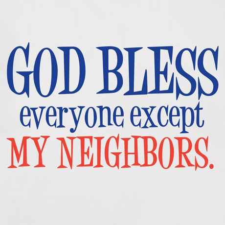 God Bless Everyone Except… Personalized T-Shirt