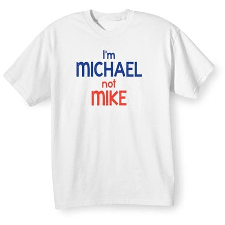 Personalized Not _______ Shirt