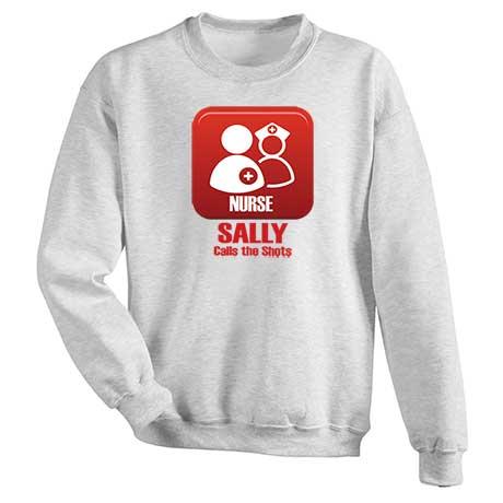 Personalized Nurse Calls The Shots Sweatshirt