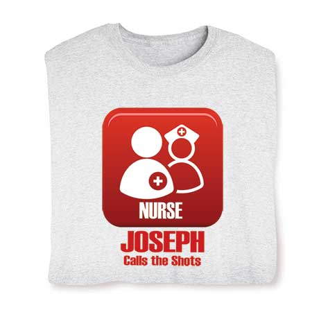 Personalized Nurse Calls The Shots T-Shirt