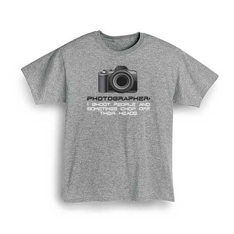 Photographer I Shoot People T-Shirt