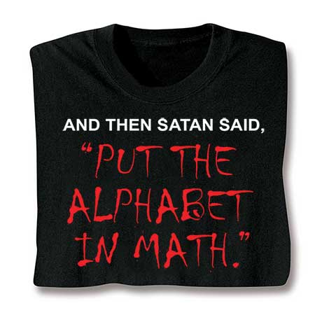 Satan Put The Alphabet In Math Hooded Sweatshirt