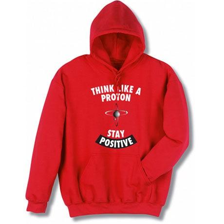 Positive Proton Hooded Sweatshirt
