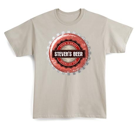 """Personalized """"Your Name"""" Beer on Tap Bottle Cap Shirt"""