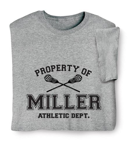 Personalized Property of 'Your Name' Lacrosse T-Shirt