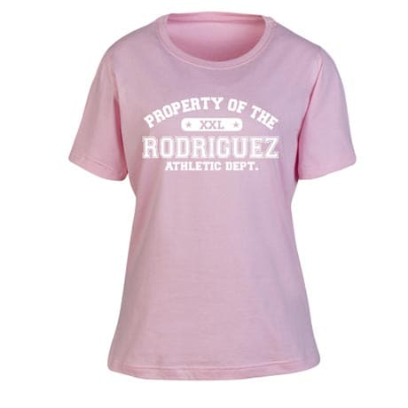 """Personalized """"Your Name"""" Property of XXL Pink Shirt"""