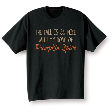 Fall Is So Nice  T-Shirt