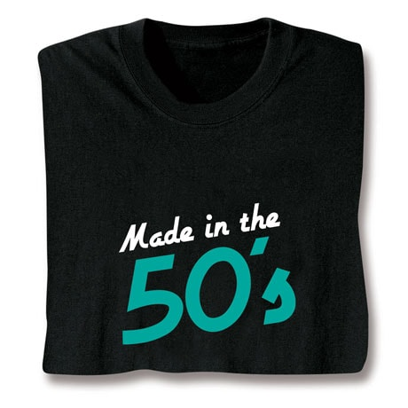 Made In The 50's T-Shirt