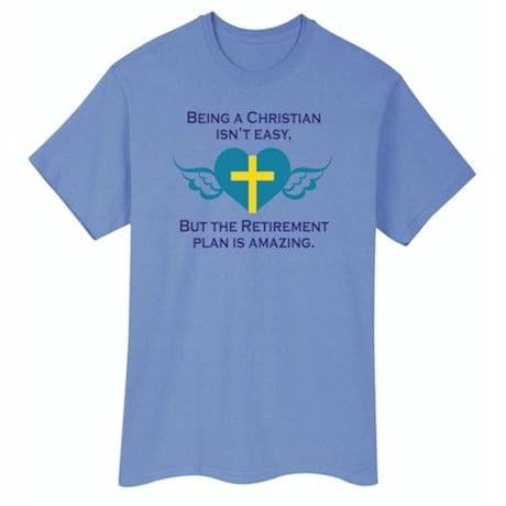 Christan Isn't Easy Shirts