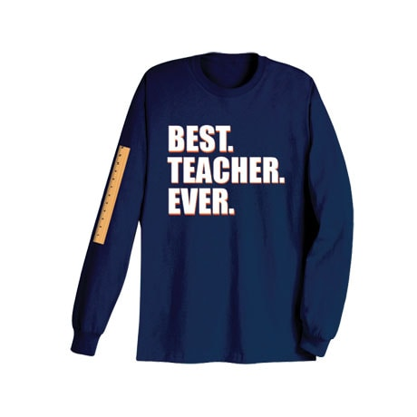 Best Ever Professions Long Sleeve Shirts- Teacher