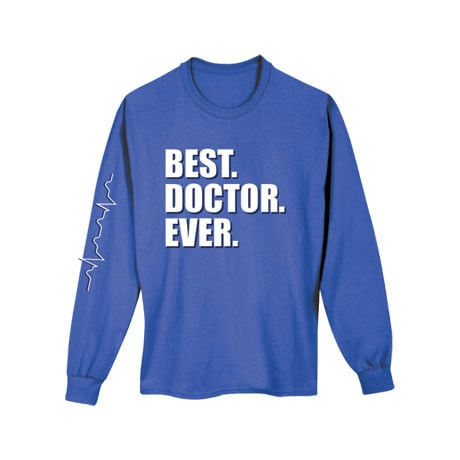 Best Ever Professions Long Sleeve Shirts- Doctor