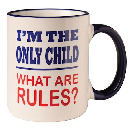 I'm The Only Child Mug