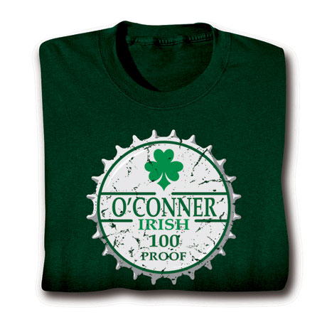 "Personalized ""Your Name"" Irish 100 Proof Shirt"