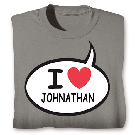 Personalized I Love 'Your Name' Speech Balloon Shirt